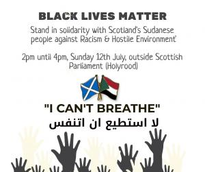 Black Lives Matter - Solidarity with Scotland's Sudanese people