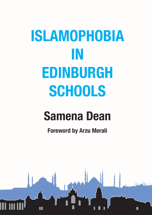 Islamophobia in Edinburgh Schools