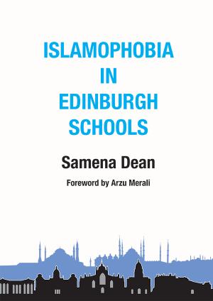 Islamophobia in Edinburgh Schools