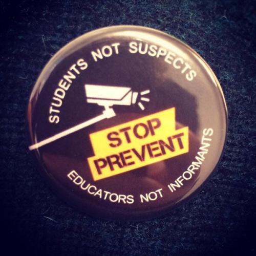 Students not suspects, educators not informants